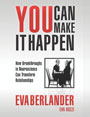 Book Cover - You Can Make It Happen: How Breakthroughs in Neuroscience Can Transform Relationships
